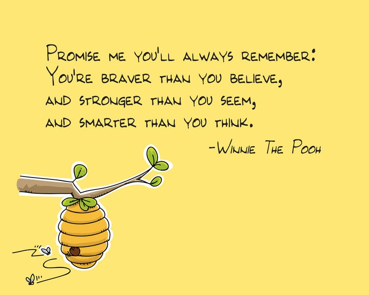 Promise Me You'll Always Remember Winnie The Pooh Quote