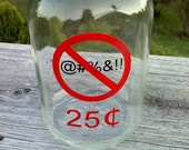 No Swearing 32 ounce Jar, Piggy Bank