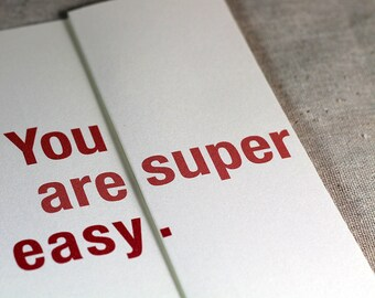 You are super easy - Funny Birthday Card - Funny Valentine's Card - Funny Birthday card for wife for girlfriend for best friend