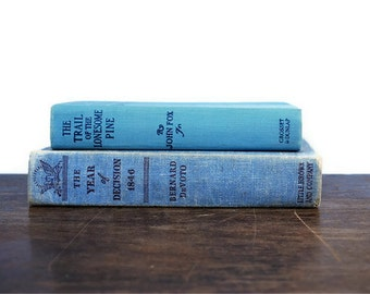 Decorative Books Blue, Sale, 1908, 1943, vintage books, The Trail of the Lonesome Pine, The Year of Decision 1846
