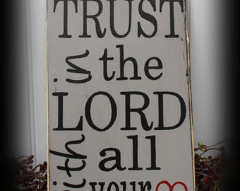 Trust in the Lord With All Your Heart Sign Proverbs 3:5