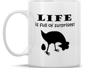 Homestead Chickens Coffee Mug - Life Is Full of Surprises: 11-oz. Porcelain Mug - Farm Animal Theme with Hen