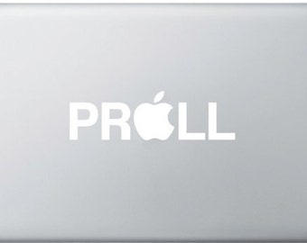 PROLL MacBook sticker, Vinyl Decal, MacBook Pro, MacBook Air, Laptop sticker, Lighted effect with pun arround the apple, Redneck