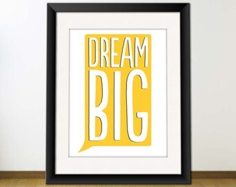 INSTANT Download, Inspirational Quote Print, Printable Typography Art, Download And Print JPEG Image - Dream Big