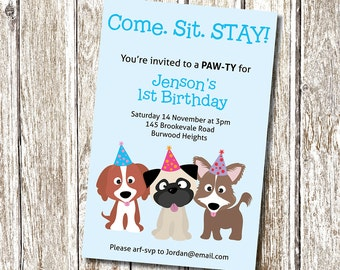 Puppy Party Invitation.  come, sit, STAY - Printable and Personalised