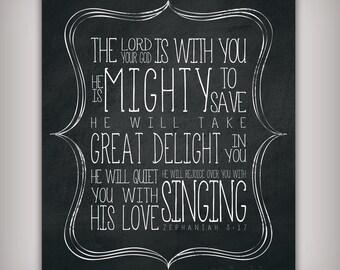 He Is Mighty To Save Scripture Verse Art Print Zeph 3:17 - 8x10 & 5x7 INSTANT DOWNLOADS - Printable .JPG Files - Chalkboard Art