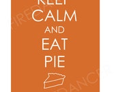 Keep Calm and Eat Pie Thanksgiving Printable Wall Art Decoration