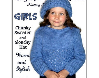 Girls Knitting Pattern. Chunky Sweater and Slouchy hat. PDF Instant Download