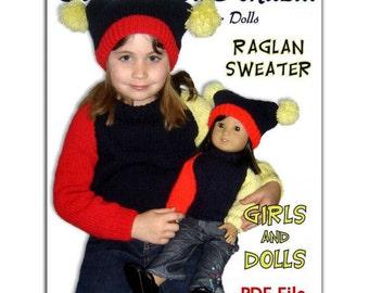 PDF Knitting Patterns, matching girls 4-10, and dolls, American Girl, 18 inch, Raglan Sweater, Instant Download