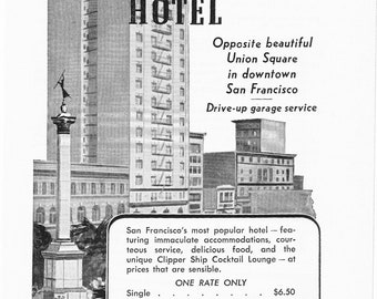 1950s Hotel Advertisement - Chancellor San Francisco California - Vintage Antique Retro 50s Era Pop Art Ad for Framing 50 Years Old