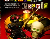 Criminal Crafts Book Signed by Author