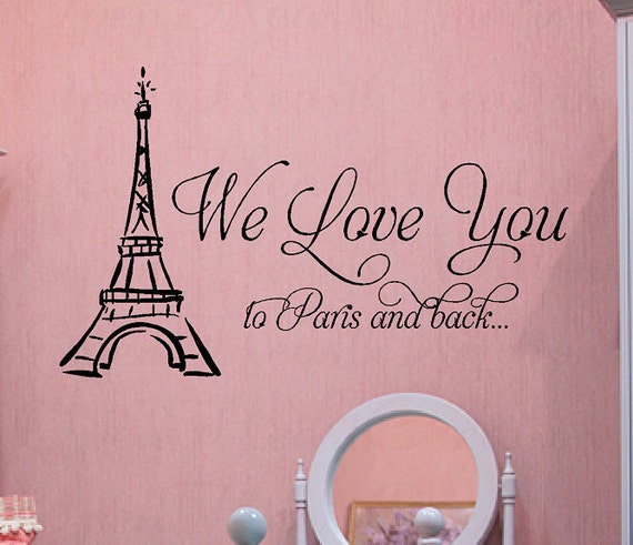 Paris And Eiffel Tower Wall Decal We Love You To Paris And