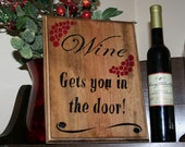 Funny Wine Sign -  Bar Room Sign