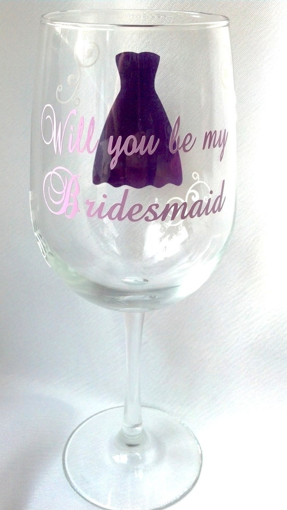 Will You Be My Bridesmaid Wine Glass Date On By