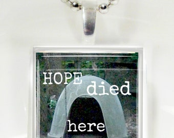 Hope Died Here Chained Dog Glass Tile Pendant
