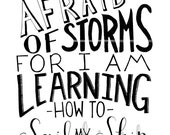 I Am Not Afraid of Storms - Louisa May Alcott Quote - Vintage Style Typography - 8x10 Illustrated Print by Mandipidy