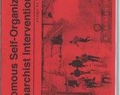Autonomous Self-Organization & Anarchist Intervention Zine