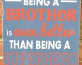 Brother Superhero Vintage Sign