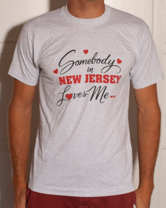 Somebody in NEW JERSEY Loves Me - Tshirt - L