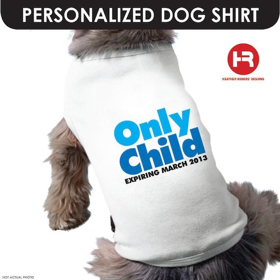 Big Brother Dog Shirt - Only Child Expiring Shirt / Big Brother Dog Shirt - Pregnancy Announcement Dog Shirt