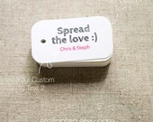 Spread the Love Personalized Gift Tags - Wedding Favor Tags - Thank you tags - Hang tags - Packaging Tags - Set of 40 (Item code: J201)