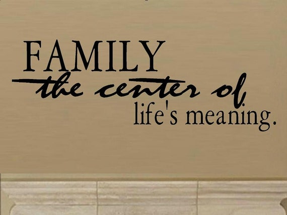 Family the center of lifes meaning wall decal wd living room - What is the meaning of living room ...