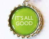 Its All Good, Charm, Zipper Charm, Zipper Pull, Purse Charm, Green (1342)