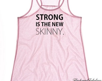 Workout Tank, Womens Workout Clothing, Pink Racer back, Strong is the new Skinny
