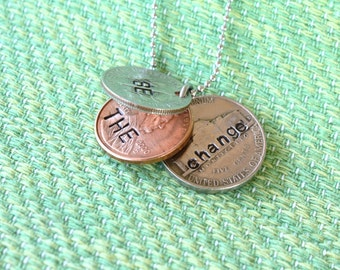 Necklace - Hand Stamped Necklace - Custom Graduation Gift - Be the change - Create the change - Motivational Gift - Graduation Present -