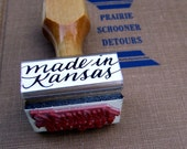 Rubber Stamp, Made in Kansas, Wooden Handle Calligraphy Stamp, Made in Your State Maker Stamp, Packaging Supply