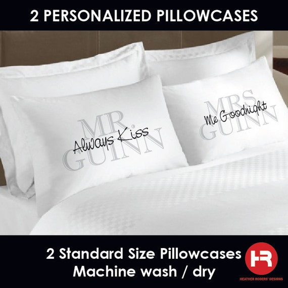Mr Amp Mrs Pillowcases Always Kiss Me Goodnight Pillowcases