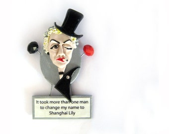 Marlene Dietrich Polymer Clay Brooch - ready to ship