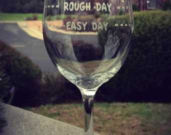 5 Rough Day Wine Glasses, Personalized Wine Glass