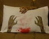 Zombie Hands / Blood Splatter Pillowcase