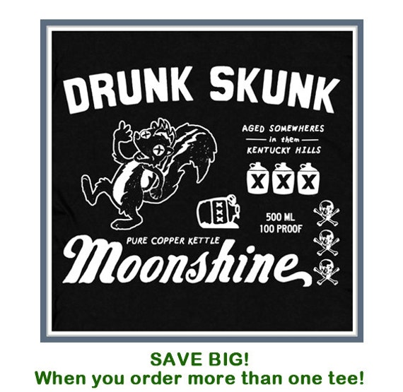 Awesome Moonshine T Shirt Drunk Skunk Kentucky Tee by ...