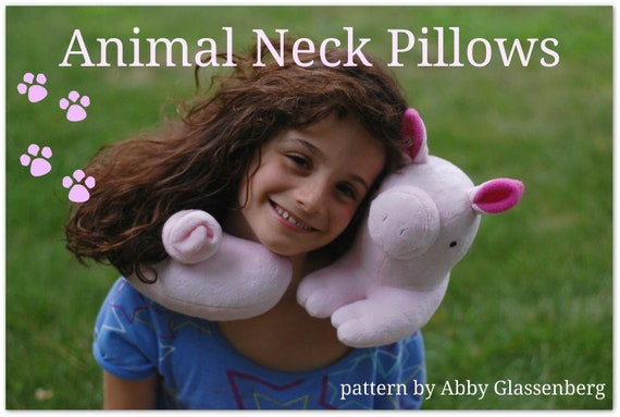 Animal Neck Pillows PDF Sewing Pattern - Easy to Sew Gift for a Tween or Teen