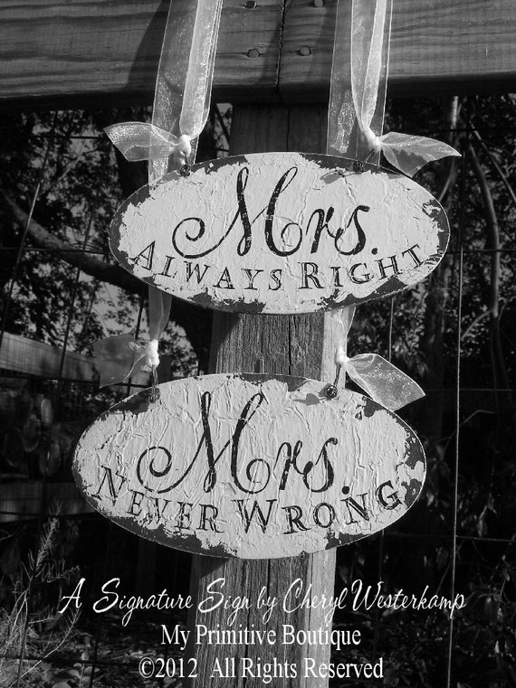 Mrs Always Right Collection Review: Mrs. Never Wrong And MRS. ALWAYS RIGHT By MyPrimitiveBoutique