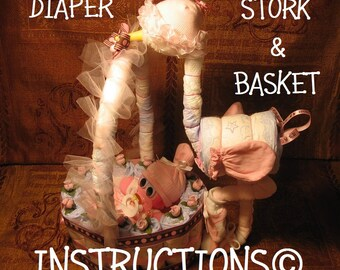 Diaper Stork with Basket INSTRUCTIONS. GR8 for new baby baby shower diaper cake keepsake