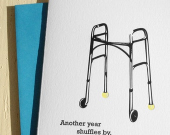 Another year shuffles by - Letterpress Birthday Card
