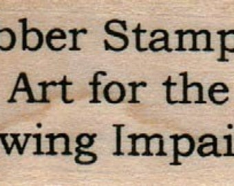 Rubber stamp  quote  wood Mounted  scrapbooking supplies Rubber Stamps... Art For The Drawing Impaired  7532