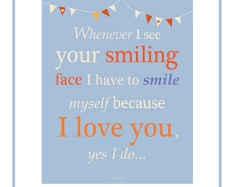 your smiling face quote 8 x 10 inch print in 11 x 14 inch mat