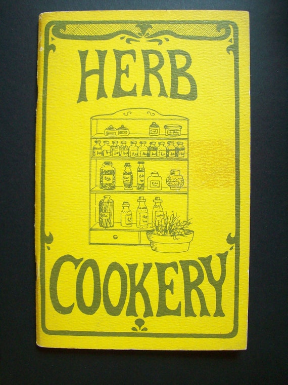 Herb Cookery Cookbook By Molly Coe (1969)