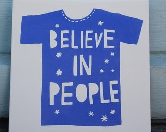 Believe in People ceramic tile