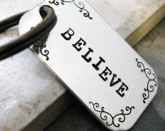 Believe Keychain, inspirational gift, hand stamped aluminum tag, faith keychain, Christianity, Christian, optional initial disc