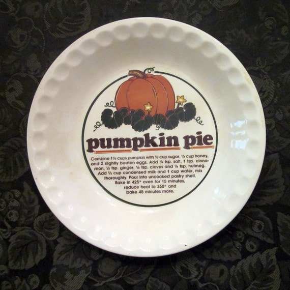 Vintage Pumpkin Pie Plate With Recipe Thanksgiving
