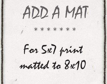 Add A Mat Service- Add An 8x10 Mat To Your 5x7 Photo Print- White- In Stock