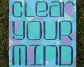 Clear Your Mind - Positive Affirmation