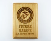 FUTURE MARINE Sign Plaque Laser Engraved Kids Boy Girl Child Son Daughter Military Marines