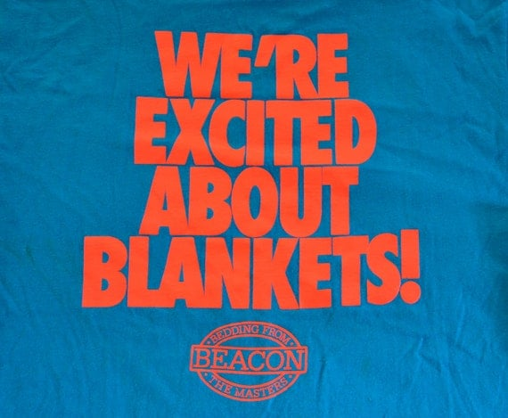 vintage 80s tee shirt EXCITED ABOUT BLANKETS beacon bedding neon teal t-shirt Medium funny random wtf