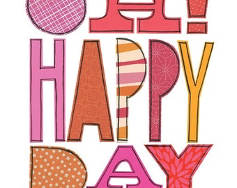 Oh Happy Day - 8x10 GICLEE PRINT, collage, bright, pattern, typographic, Susan Black